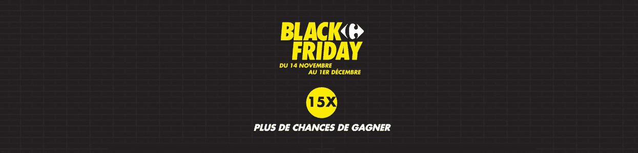 Jeu Carrefour Black Friday 2019 : des remises et de nombreux cadeaux à gagner sur carrefour.fr